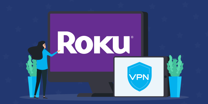 Roku on TV next to a tablet that says VPN on a backdrop of stars