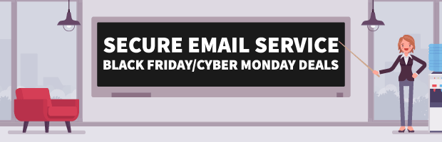 Secure Email Service Black Friday Cyber Monday Deals Banner